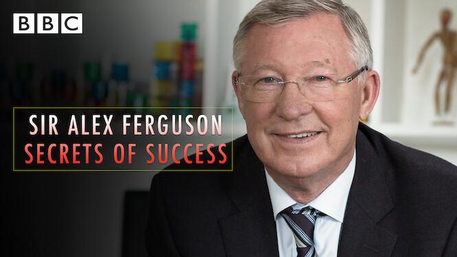 سر الکس فرگوسن: رازهای موفقیت (مستند)